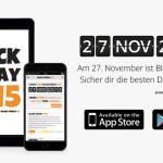 Die Black Friday 2015 App: Jetzt kostenlos im App Store und bei Google Play