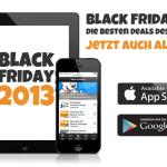 NEU: Die Black-Friday.de App. Jetzt im App Store & bei Google Play