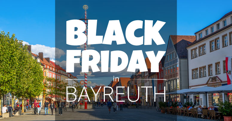 Black Friday Bayreuth