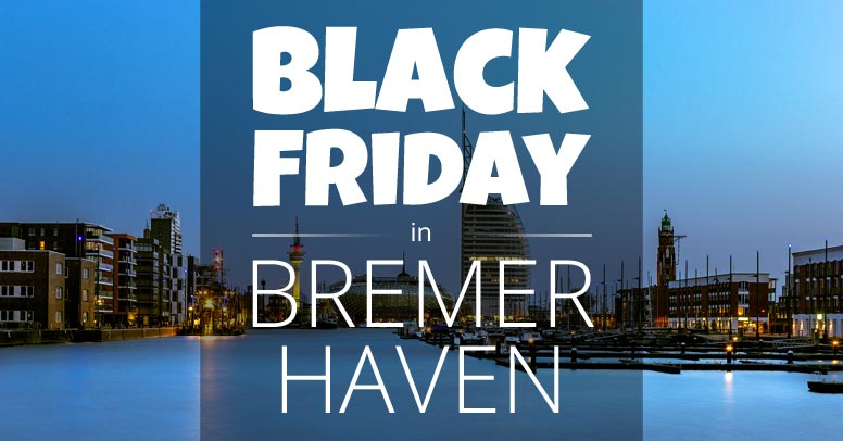 Black Friday Bremerhaven