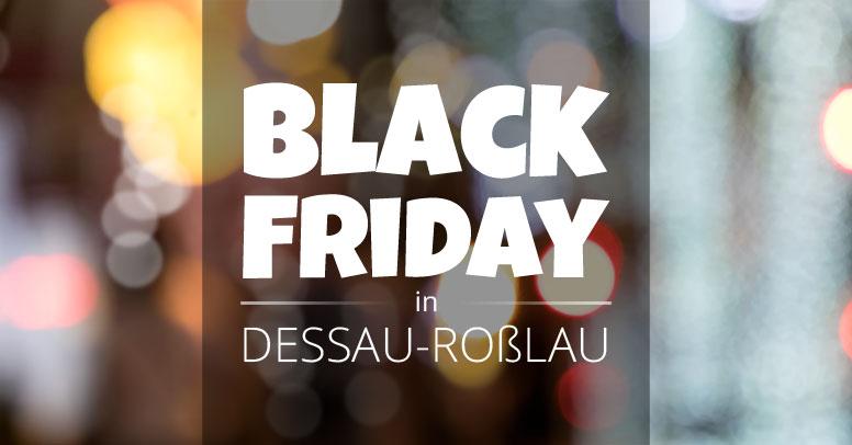 Black Friday Dessau-Roßlau