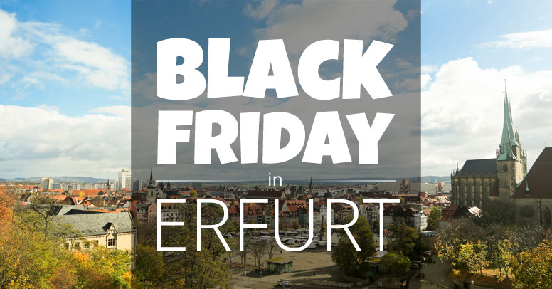 Black Friday Erfurt