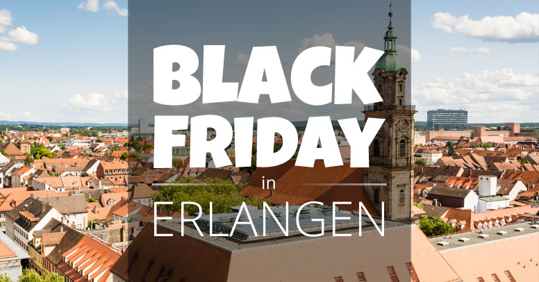 Black Friday Erlangen