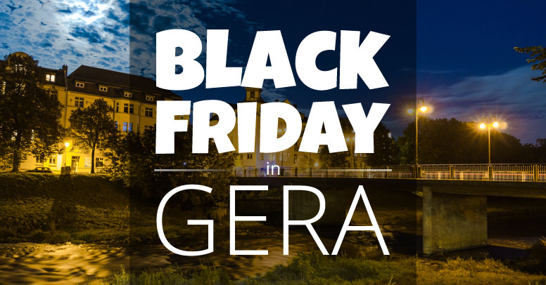 Black Friday Gera