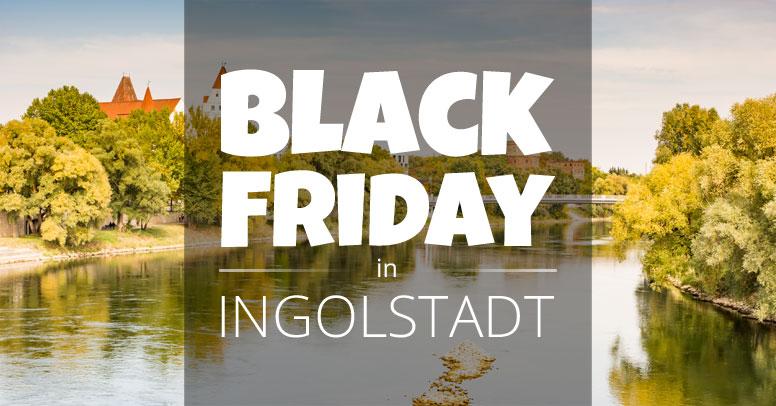 Black Friday Ingolstadt