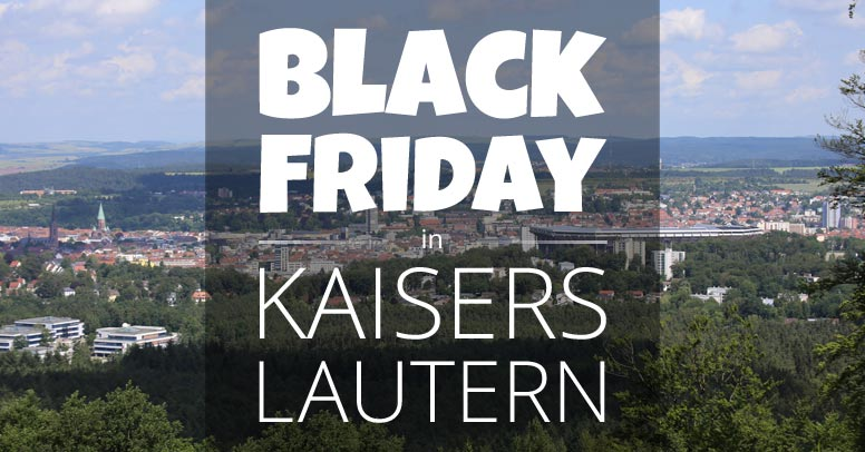Black Friday Kaiserslautern