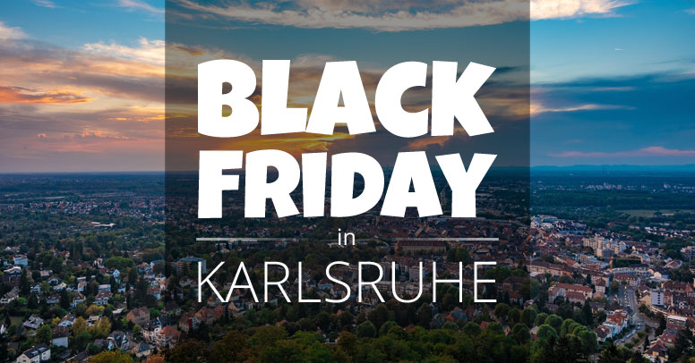 Black Friday Karlsruhe