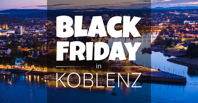 Black Friday Koblenz