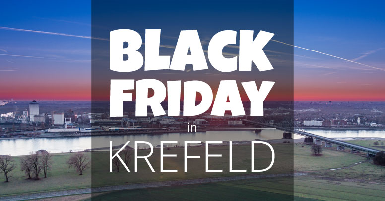 Black Friday Krefeld