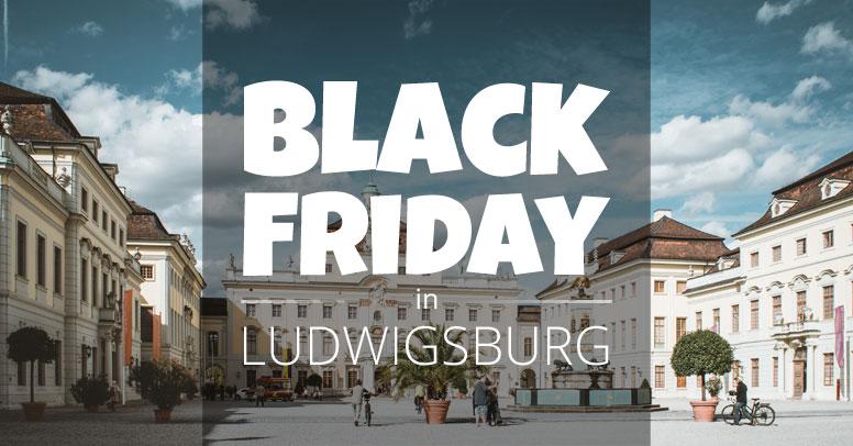 Black Friday Ludwigsburg
