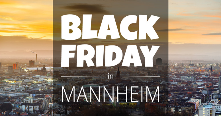Black Friday Mannheim