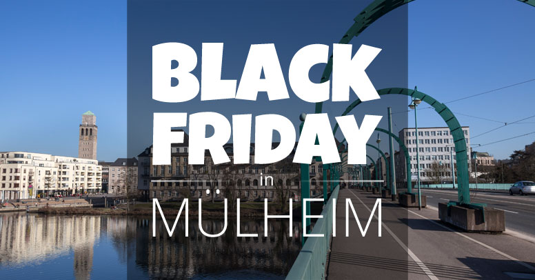 Black Friday Mülheim an der Ruhr