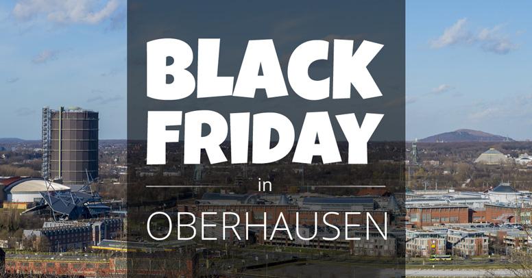 Black Friday Oberhausen