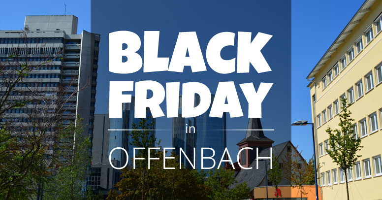 Black Friday Offenbach am Main