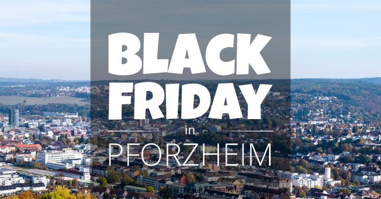 Black Friday Pforzheim