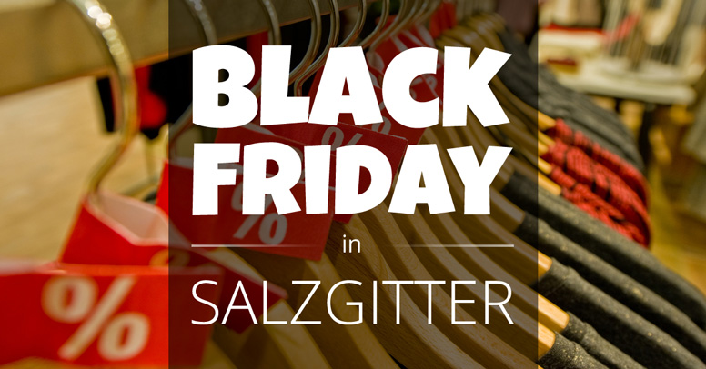 Black Friday Salzgitter