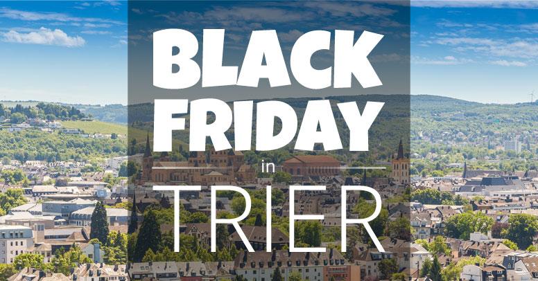 Black Friday Trier