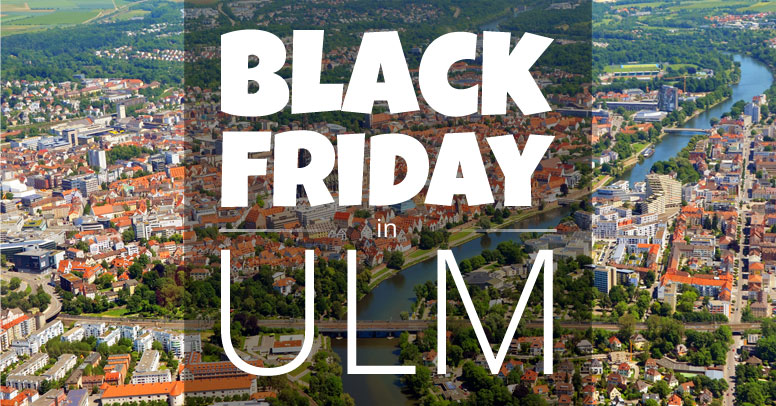 Black Friday Ulm
