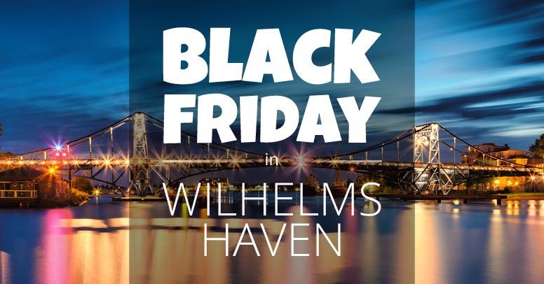 Black Friday Wilhelmshaven