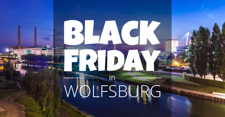 Black Friday Wolfsburg