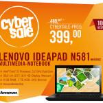CyberSale IFA-Special: Lenovo Ideapad N581 für 399 Euro statt 499 Euro