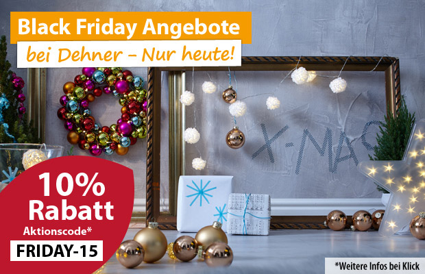 Dehner Black Friday 2015