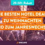 DISCAVO Black Friday: Die besten Hotel-Deals zu Weihnachten und Silvester!