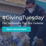 HEUTE ist GivingTuesday 2020: Beteilige dich am weltweite Tag des Gebens!