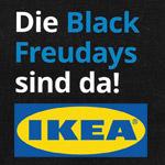 Die Black Freudays 2019 sind da! Freu dich auf deine IKEA Family Angebote.