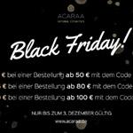 Spare jetzt bis zu 30 EURO mit dem Black Friday Deal bei ACARAA