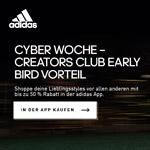 Spare schon jetzt bis zu 50% mit dem Creators Club Early Bird Vorteil in der App von adidas