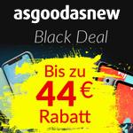 Schon jetzt erste Schnäppchen mit bis zu 44 EURO Rabatt bei asgoodasnew