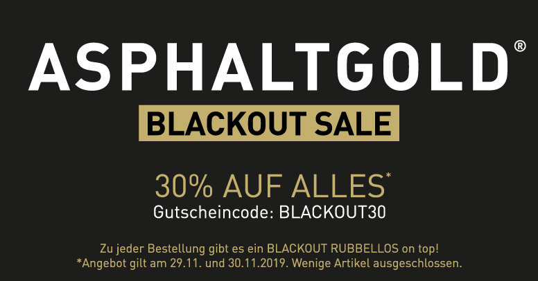 Asphaltgold Black Friday 2019