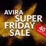 Super Friday Sale – Sicher dir 40% Rabatt auf alle Avira Premiumprodukte!