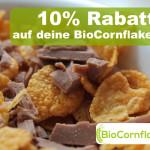 Erhalte 10% Rabatt auf deine BioCornflakeBox!