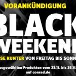 Black Friday Weekend bei Conrad: Preise runter von Freitag bis Sonntag