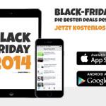 Die Black Friday 2014 App: Jetzt kostenlos im App Store und bei Google Play