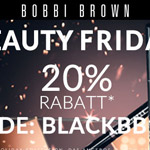 Bobbi Brown Beauty Friday mit 20% Rabatt!