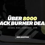 Black Burner Week mit über 8000 Black Burner Deals von adidas, Nike, Carhartt und vielen mehr