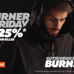 Heute ist BURNER FRIDAY – Schnapp dir satte 25% Rabatt auf angesagte Sneaker und Streetwear!