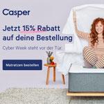 Cyber Week steht vor der Tür – Sicher dir jetzt 15% Rabatt auf deine neue Casper Matratze