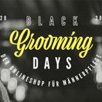 Black Grooming Days bei Der gepflegte Mann verlängert – Nur noch heute 20% Rabatt auf alles!