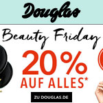 Große Beauty Friday Aktion bei Douglas – Spare jetzt 20% auf Alles!