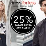 Cyber Monday bei dress-for-less: Sicher dir ein letztes Mal 25% Extrarabatt auf deine Lieblingsteile