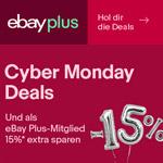 Cyber Monday Deals – Jetzt als eBay Plus-Mitglied 15% extra sparen!