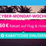 Cyber-Monday-Woche bei ebookers – 60 € Rabatt auf Flug & Hotel
