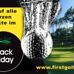 Black Friday bei First Golf: 25% Rabatt auf alle Produkte die die Farbe schwarz enthalten!