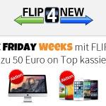 Bis zu 50 Euro on Top kassieren – Black Friday Weeks mit FLIP4NEW
