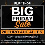 Big Friday Sale bei Flip4Shop – Sicher dir jetzt 20 EURO Rabatt auf alles