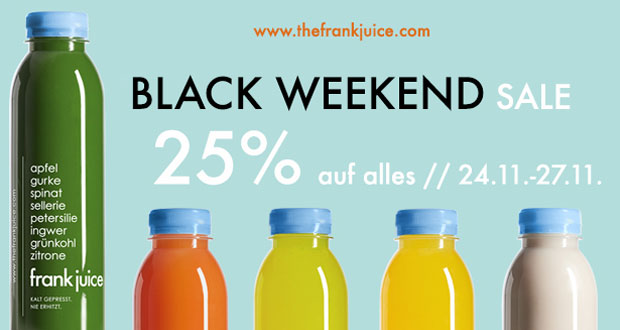 frank juice black weekend sale 25 auf alles black. Black Bedroom Furniture Sets. Home Design Ideas